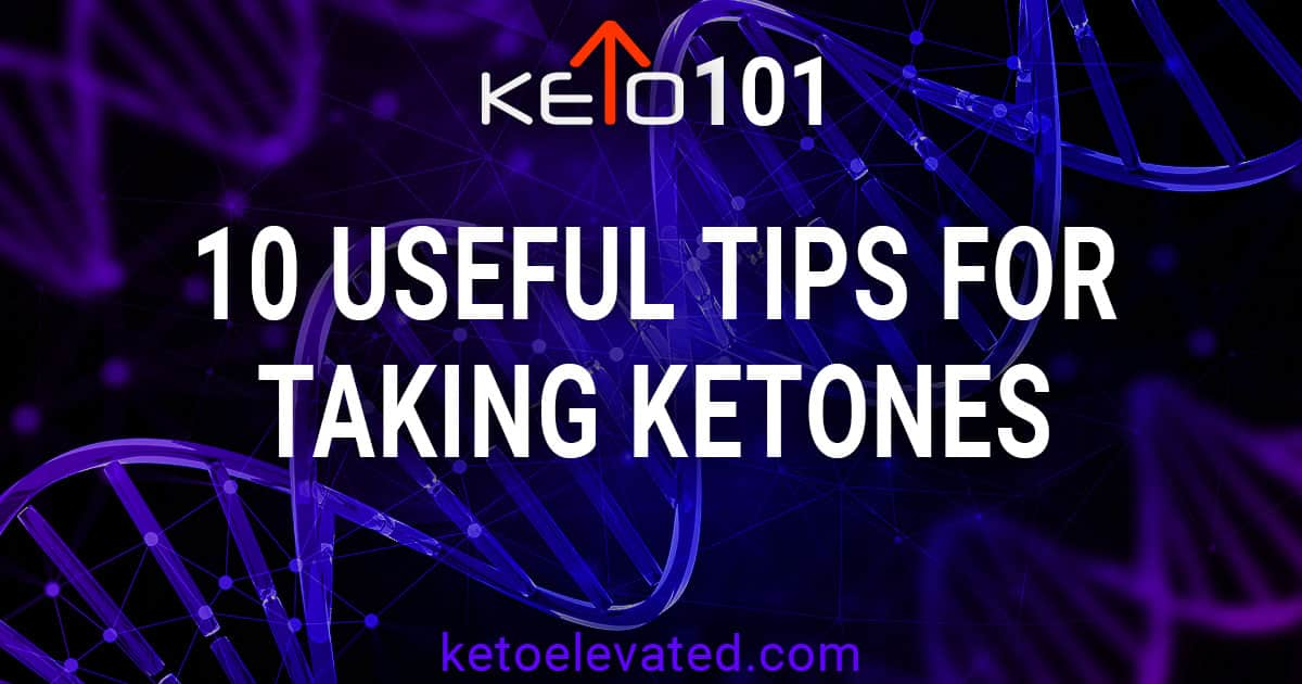 10 useful tips for taking KETO//OS