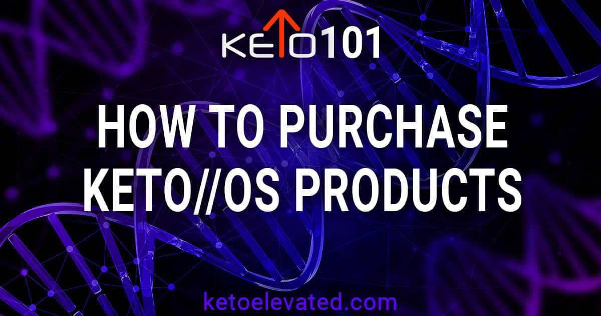 How to purchase Keto OS products
