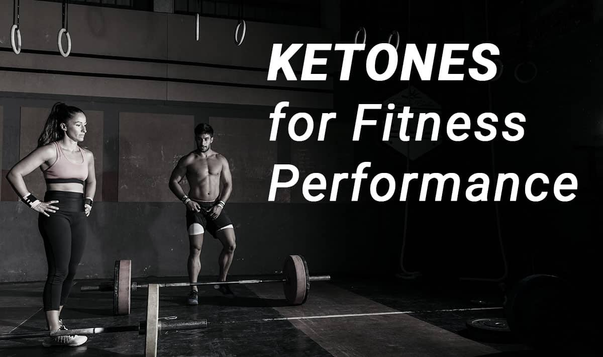 ketones for fitness performance